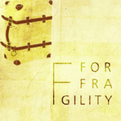 f for fragility