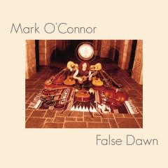 False Dawn - Mark O'Connor