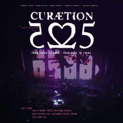 Curaetion-25: From There To Here | From Here To There (Live) - The Cure