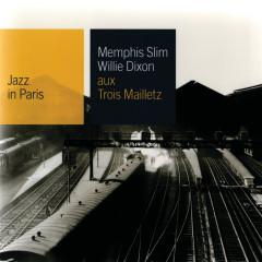 Aux Trois Maillets - Memphis Slim, Willie Dixon