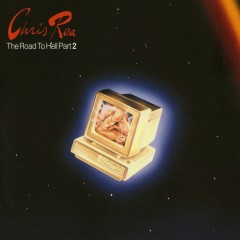 The Road to Hell Part II - Chris Rea