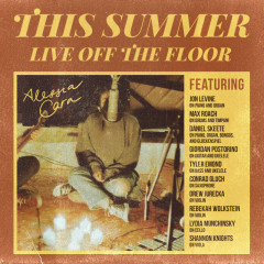 This Summer: Live Off The Floor - Alessia Cara