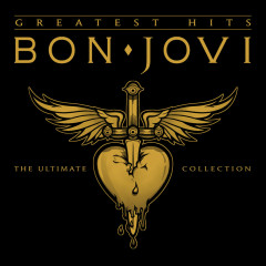 Bon Jovi Greatest Hits - The Ultimate Collection (Deluxe) - Bon Jovi