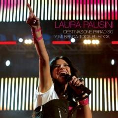 Destinazione paradiso - Y mi banda toca el rock - EP - Laura Pausini