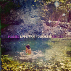 Life's What You Make It (Remixes)