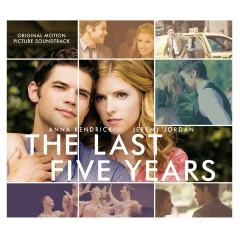 The Last Five Years (Original Motion Picture Soundtrack) - Anna Kendrick, Jeremy Jordan