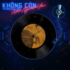 Không Còn Nhớ Người Yêu (EDM Version) (Single) - Vũ Hoàng Minsk