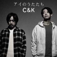 Ai No Utatachi - C&K