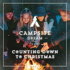 Counting Down to Christmas - Campsite Dream