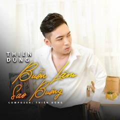 Buồn Làm Sao Buông (Single) - Thiên Dũng