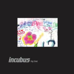 Incubus HQ Live - Incubus