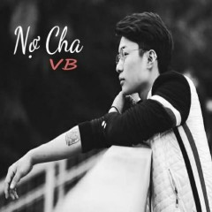 Nợ Cha (Single) - VB