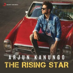 Arjun Kanungo - The Rising Star