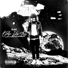 A Drip Like This - Blake