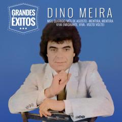 Grandes Êxitos - Dino Meira