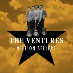 Million Sellers - The Ventures