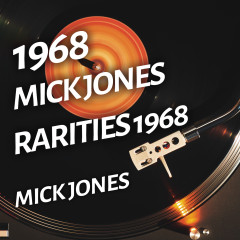 Mick Jones - Rarities 1968 - Mick Jones