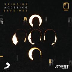Saideira Acústico Sessions - Jota Quest