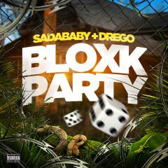 Bloxk Party (feat. Drego) - Sada Baby, Drego