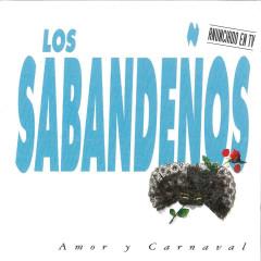 Amor y Carnaval - Los Sabandenõs