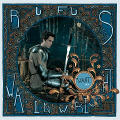 Want One - Rufus Wainwright
