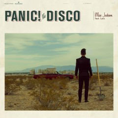 Miss Jackson (feat. LOLO) - Panic! At The Disco, Lolo