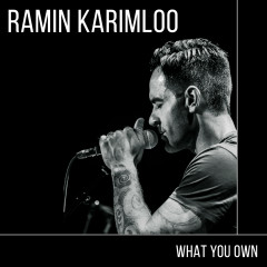 What You Own - Ramin Karimloo