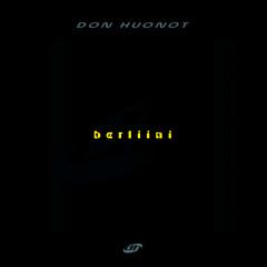 Berliini - Don Huonot