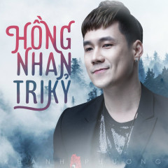 Hồng Nhan Tri Kỷ (Single) - Khánh Phương