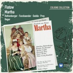 Flotow: Martha [1986 Digital Remaster] (1986 Remastered Version) - Anneliese Rothenberger