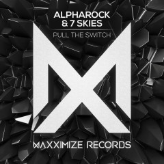 Pull The Switch - Alpharock, 7 Skies