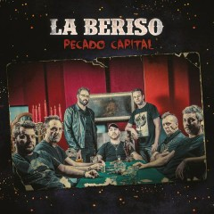 Pecado Capital - La Beriso