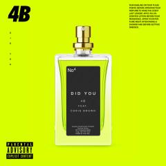 Did You - 4B, Chris Brown