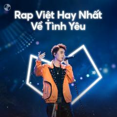 Nhạc Rap Việt Hay Nhất Về Tình Yêu