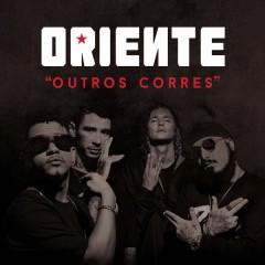 Outros Corres (Remixes) - ORIENTE