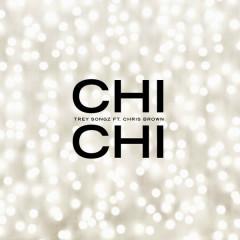 Chi Chi (Single) - Trey Songz