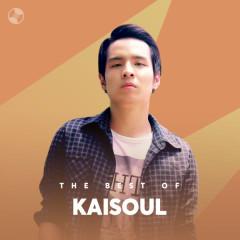 Những Bài Hát Hay Nhất Của KaiSoul - KaiSoul