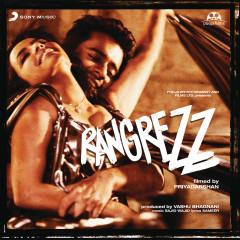 Rangrezz (Original Motion Picture Soundtrack) - Sajid Wajid, C.S. Babu