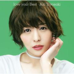 love your Best - Aki Toyosaki
