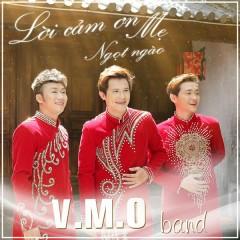 Lời Cảm Ơn Ngọt Ngào (Single) - VMO Band