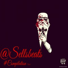 @Sellsbeats #Compilation, Vol.1 - Various Artists