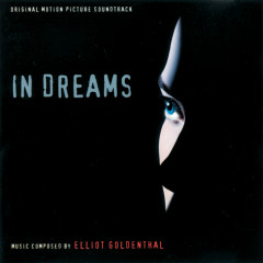 In Dreams (Original Motion Picture Soundtrack) - Elliot Goldenthal