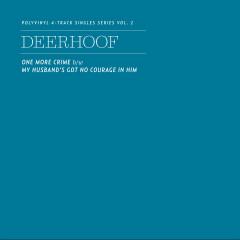 Polyvinyl 4-Track Singles Series, Vol. 2 - Deerhoof