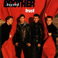 Trust - Brother Beyond