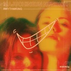 Majuchineun Nunbich - Rhythmking