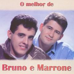 O melhor de Bruno e Marrone - Bruno & Marrone