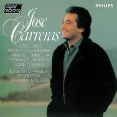 O Sole Mio - Neapolitan Folk Songs - Jose Carreras, English Chamber Orchestra, Edoardo Muller