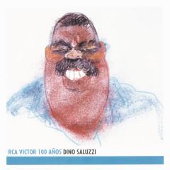 Dino Saluzzi - RCA Victor 100 Anõs - Dino Saluzzi