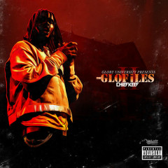 The GloFiles, Pt. 2 - Chief Keef