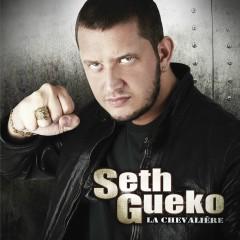 La Chevalìere - Seth Gueko